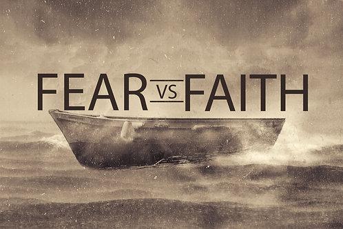 Faith Vs. Fear (AUDIO ONLY)