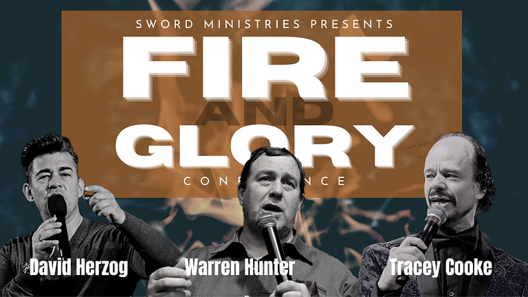 FIRE & GLORY CONFERENCE