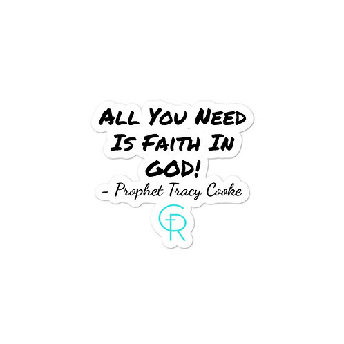 All You Need Is Faith Sticker