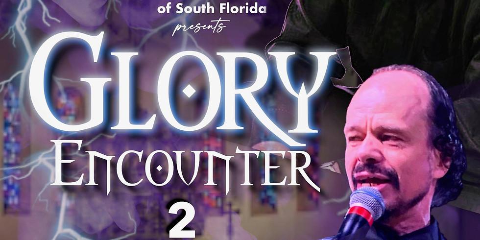 Glory Encounter   Miami, FL