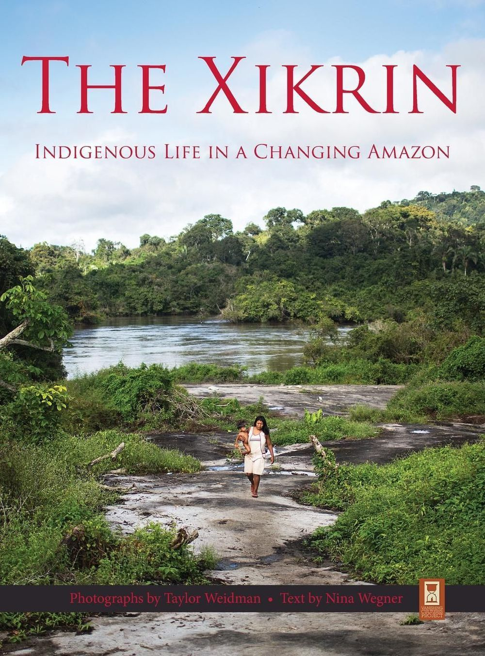 The Xikrin: Indigenous Life...
