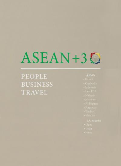 ASEAN+3: People, Business, Travel