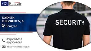 Radnik obezbedjenja | Oglasi za posao, Beograd