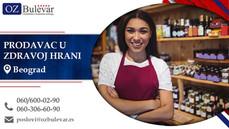 Prodavac u zdravoj hrani | Oglasi za posao, Beograd