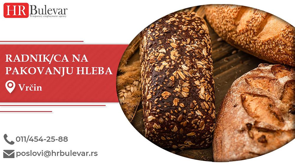 HR Bulevar, Radnik/ca na pakovanju hleba, Poslovi, Oglasi za posao, Vrčin, Srbija