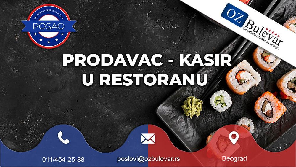 Omladinska zadruga Bulevar, Oglasi za posao, Studentski posao, Prodavac kasir u restoranu, Beograd