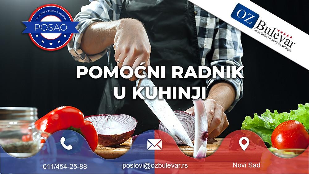 Omladinska zadruga Bulevar, Posao Novi Sad, Pomoćni radnik u kuhinji