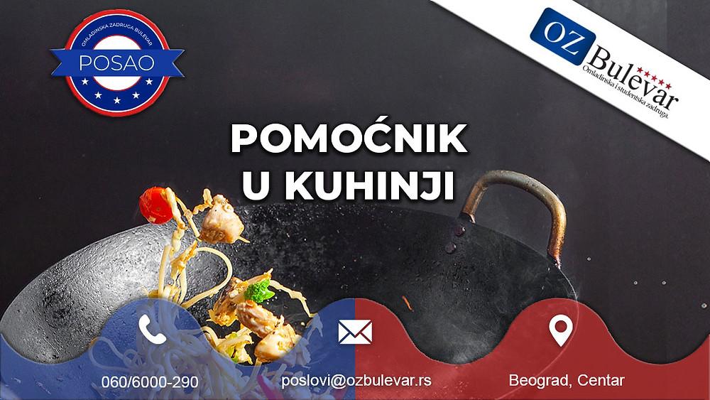 Omladinska zadruga Bulevar, Oglasi za posao, Studentski posao, Pomoćni radnik u kuhinji, Beograd