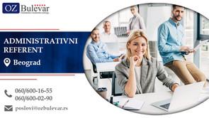 Administrativni referent | Oglasi za posao, Beograd