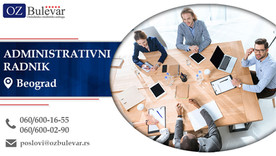 Administrativni radnik | Oglasi za posao, Beograd