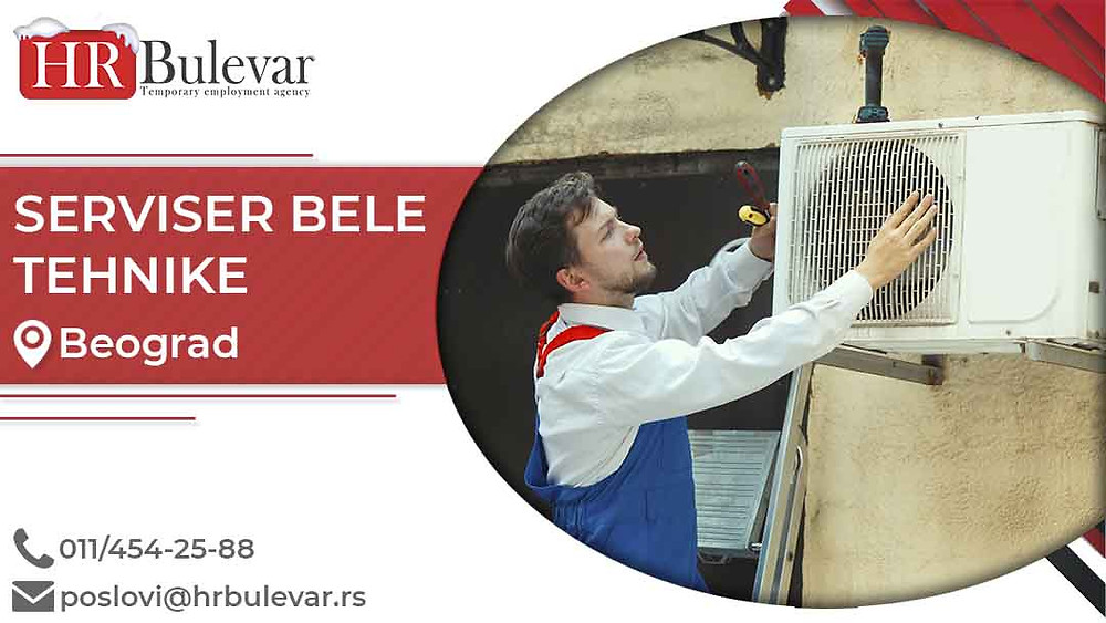 HR Bulevar, Oglasi za posao, Serviser bele tehnike, Beograd,  Srbija