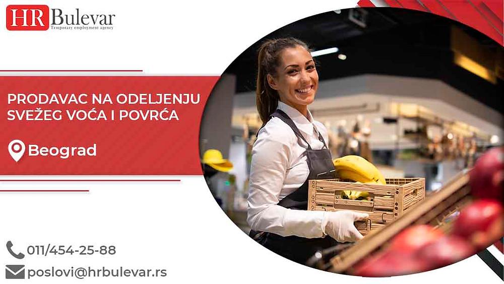 HR Bulevar, Oglasi za posao, Prodavac na odeljenju svežeg voća i povrća, Beograd, Srbija