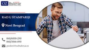 Rad u štampariji | Oglasi za posao, Novi Beograd