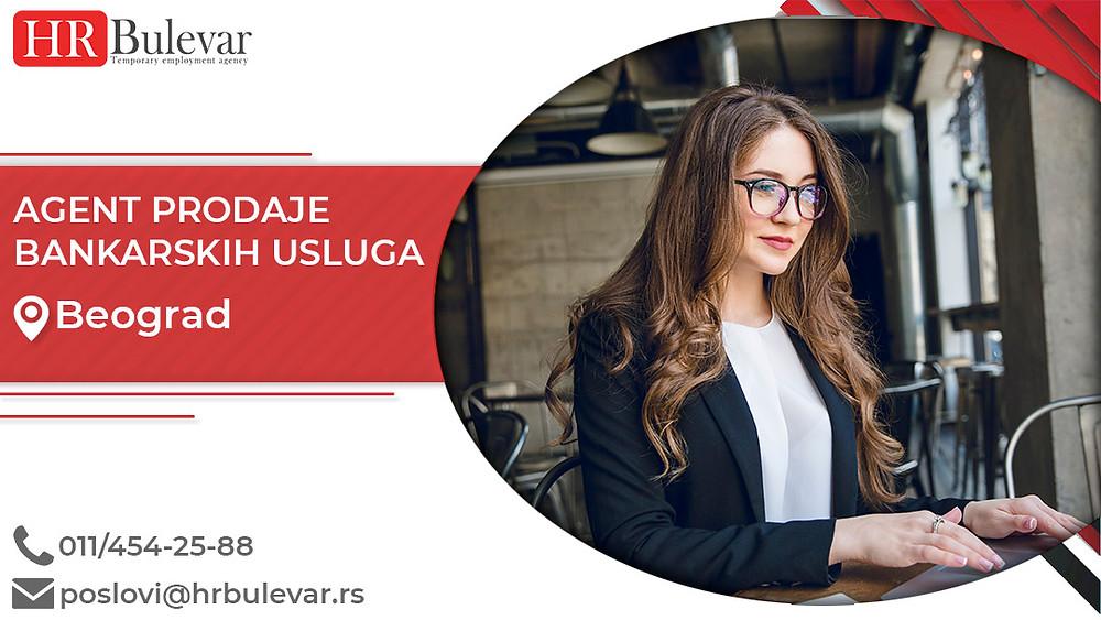Omladinska zadruga Bulevar, Oglasi za posao, Agent prodaje bankarskih usluga, Beograd, Srbija