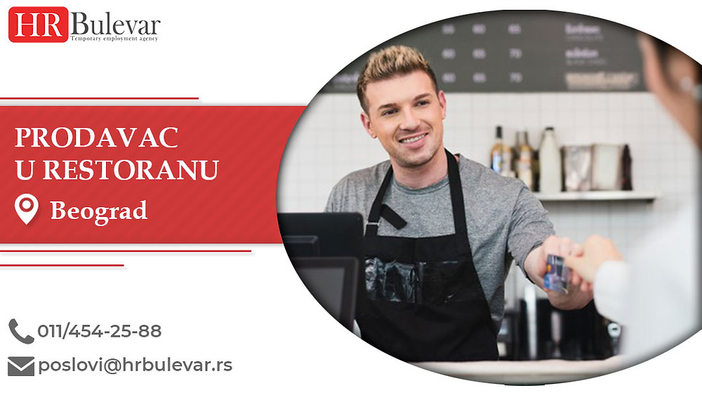 HR Bulevar, Prodavac u restoranu , Poslovi, Oglasi za posao, Beograd, Srbija