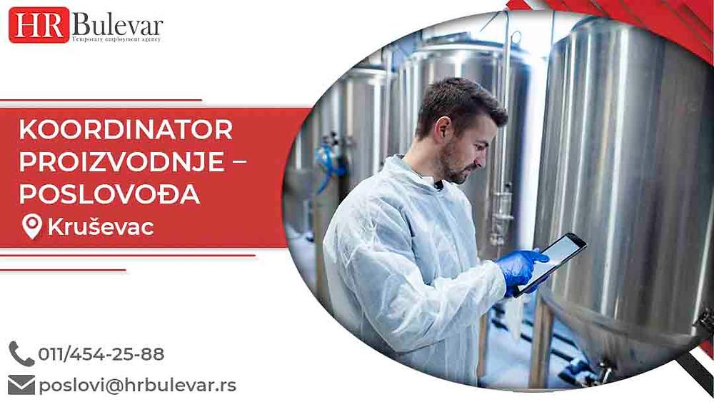 HR Bulevar, Oglasi za posao, Koordinator proizvodnje - poslovodja, Kruševac,  Srbija