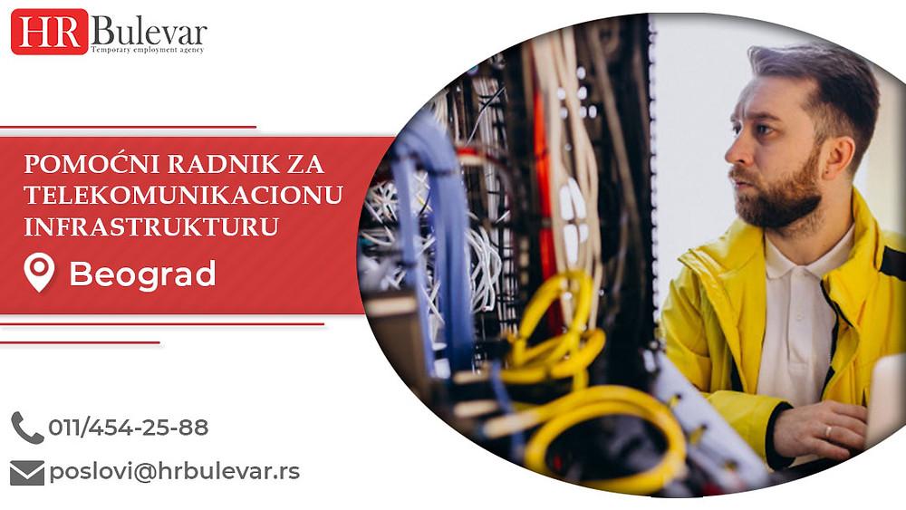 HR Bulevar, Pomocni radnik za telekomunikacionu infrastrukturu, Poslovi, Oglasi za posao, Beograd, Srbija