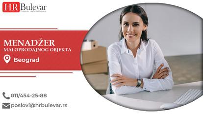 Menadžer maloprodajnog objekta | Oglasi za posao, Beograd
