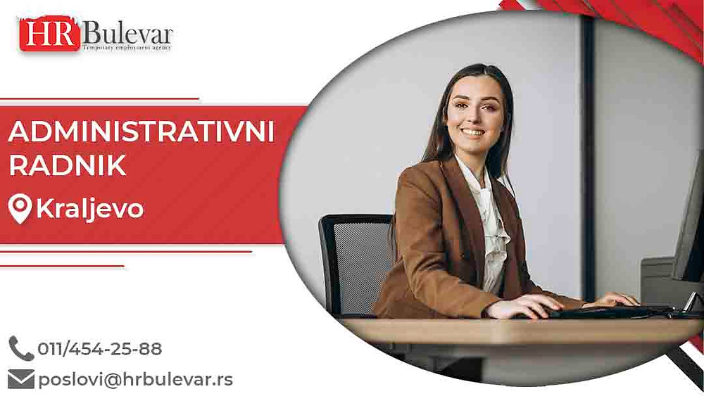 HR Bulevar, Oglasi za posao, Administrativni radnik, Kraljevo,  Srbija