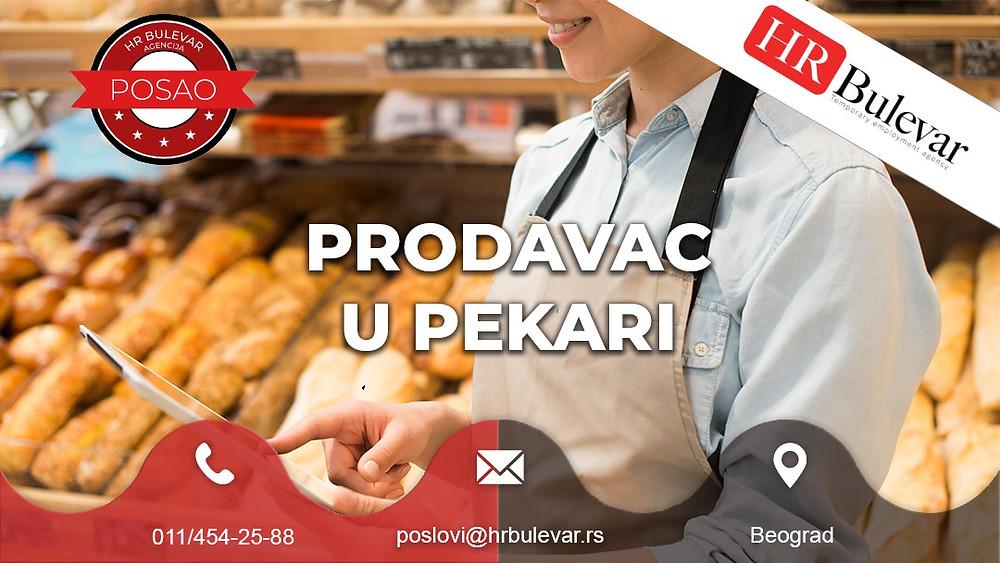 Agencija za zapošljavanje, Oglasi za posao, Prodavac, pekara, Beograd, Srbija