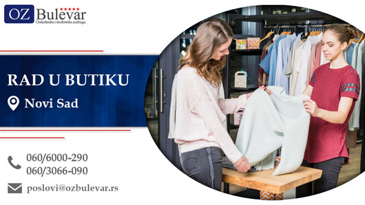 Rad u butiku | Oglasi za posao, Novi Sad
