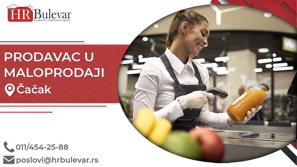 HR Bulevar, Oglasi za posao, Prodavac u maloprodaji, Čačak,  Srbija