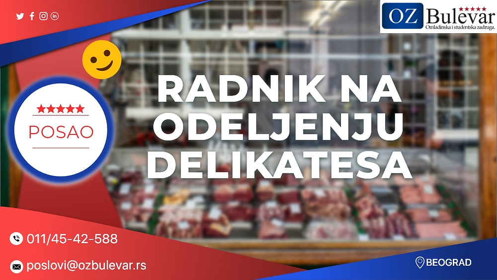 Oglas za posao , radnik na delikatesu, Omladinska zadruga Bulevar, studentski poslovi