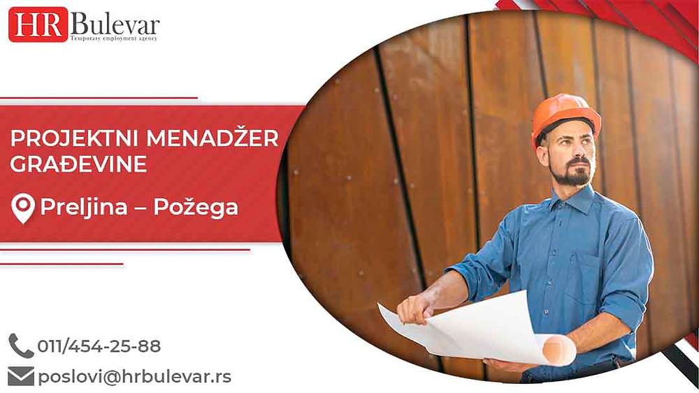 HR Bulevar, Oglasi za posao,Projektni menadzer građevine, Požega,  Srbija