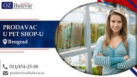 Prodavac u Pet Shop-u | Oglasi za posao, Beograd