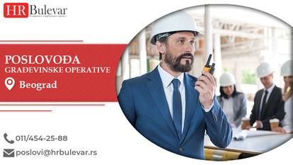 Poslovođa građevinske operative | Oglasi za posao, Beograd