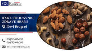 Rad u prodavnici zdrave hrane | Oglasi za posao, Novi Beograd