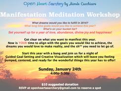 Manifesting Meditation Workshop January 24th!!