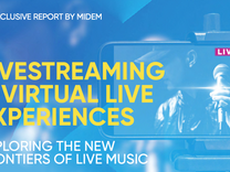MIDEM: Livestreaming & Virtual Live Experiences
