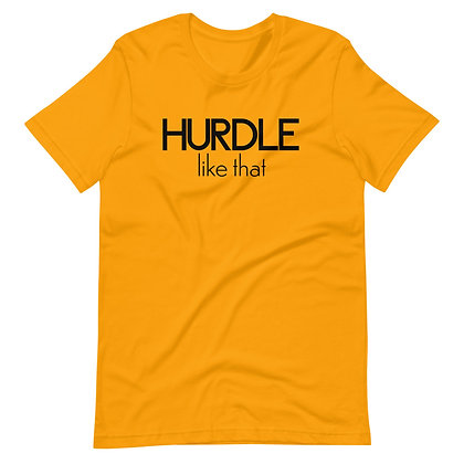 Hurdle Like That Unisex T-Shirt