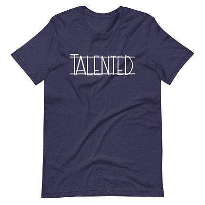 Talented Unisex T-Shirt
