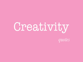 Quotes about creativity