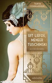 Omslag roman Uit liefde, meneer Tushinski Tanya Commandeur Ambo|Anthos