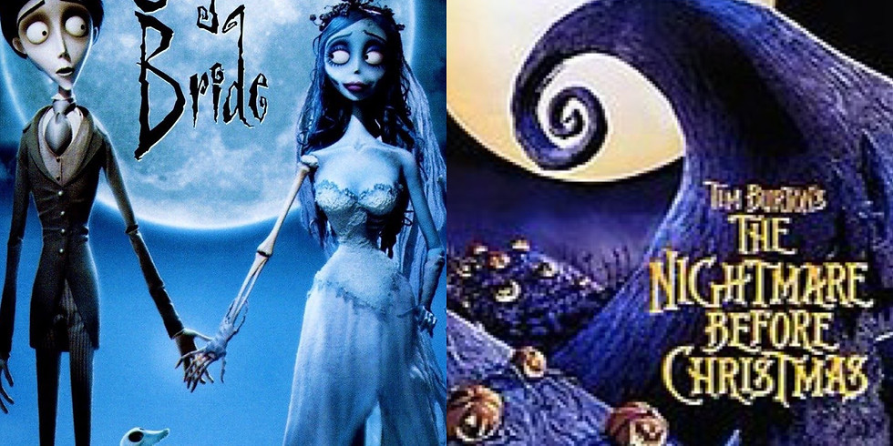 Corpse Bride & The Nightmare Before Christmas