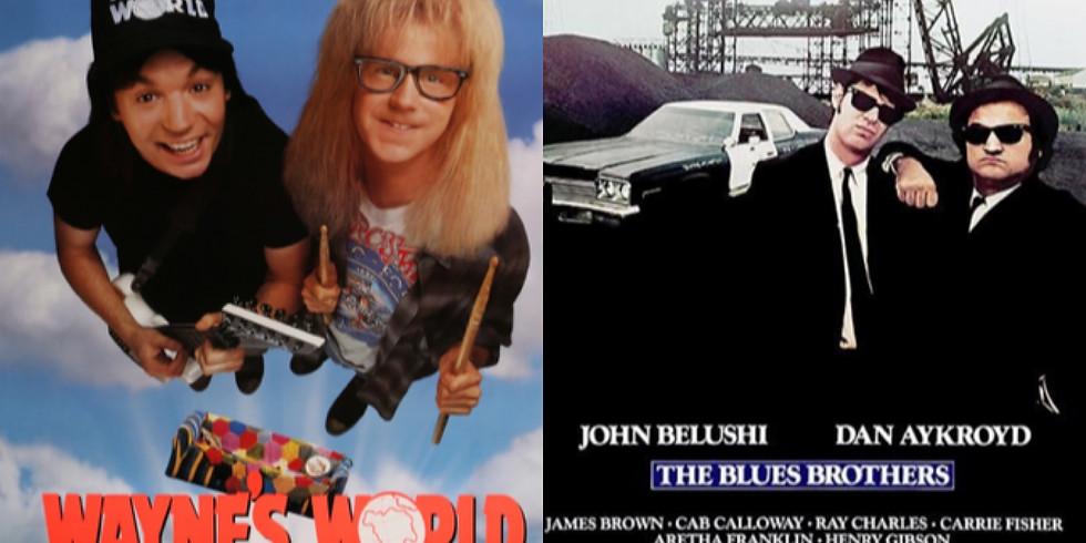 Wayne's World & Blue's Brothers