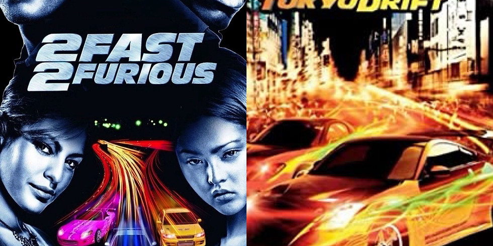 Fast and Furious 2 & 3