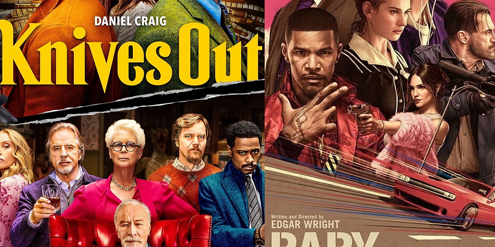 Knives Out and Baby Driver