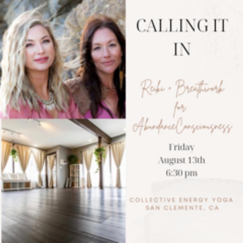 Calling it In-Breathwork + Reiki for Abundance Consciousness