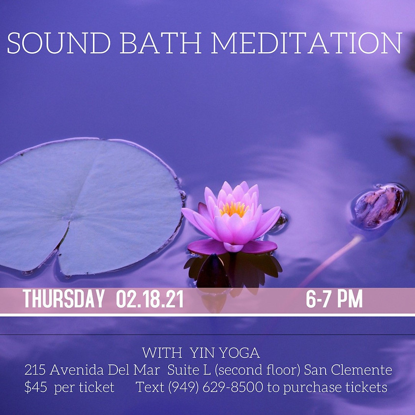 Yin Yoga and Sound Bath Meditation