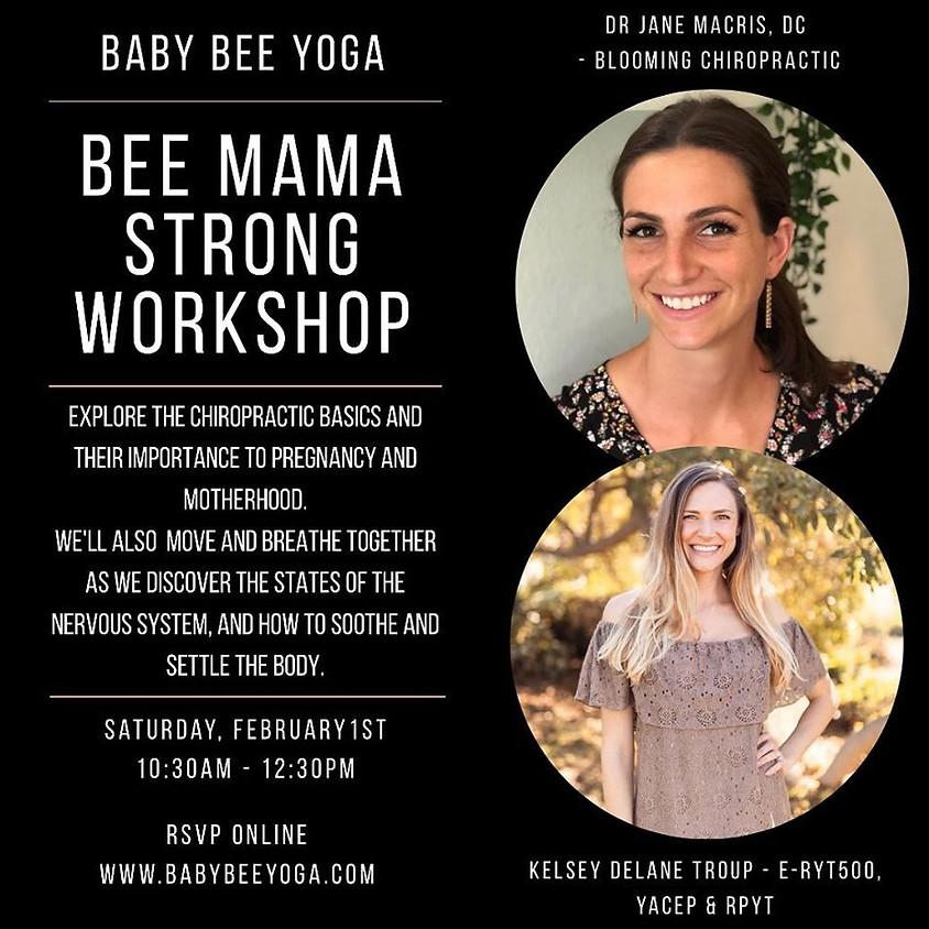 Bee Mama Strong Workshop w/ Baby Bee Yoga  (1)
