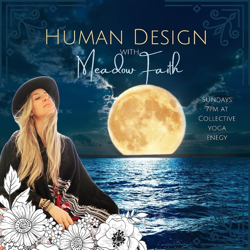 Human Design with Meadow Faith