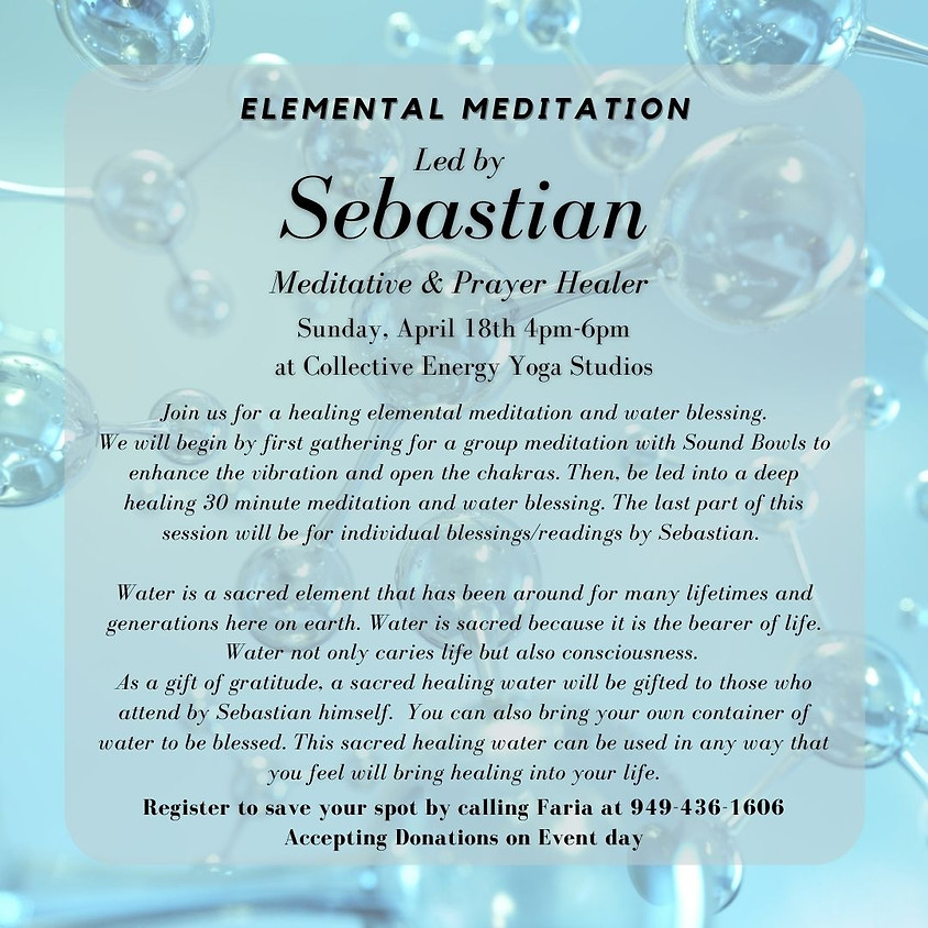 Healing Meditation and Water Blessings by Sebastian the Gifted