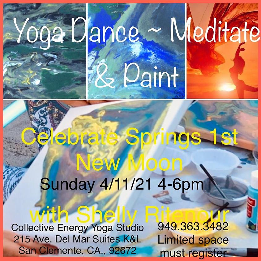 Vinyasa~Dance, Meditate n Paint