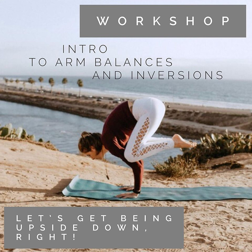 Intro to Arm Balances and Inversions with Asha Marie
