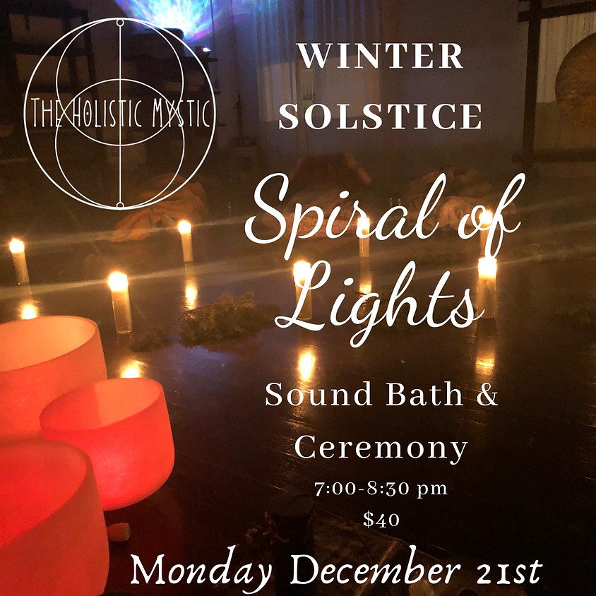 Spiral of Lights-Winter Solstice Sound Bath & Ceremony