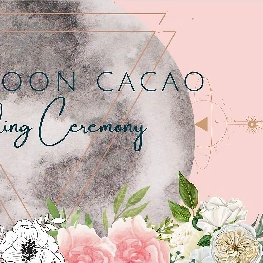 Full Moon Cacao Ceremony with Meadow Faith